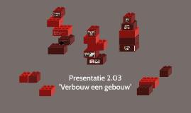 Presentatie 2.03