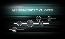 MIS PRINCIPIOS Y VALORES