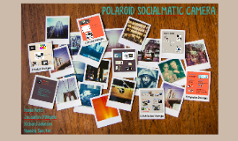 MGMT 331: Polaroid Socialmatic