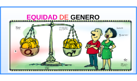Copy of EQUIDAD DE GENERO