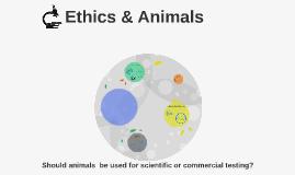 Ethics & Animals