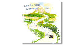 Lose the Shoes Tournament
