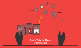 Book Talk by Ryan Dittelberger