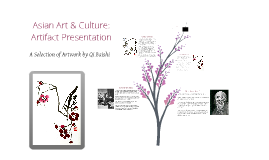Asian Art & Culture: Artifact Presentation