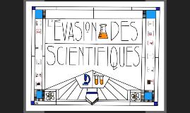 L'évasion des scientifiques