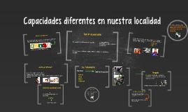 Copy of Capacidades diferentes en nuestra localidad