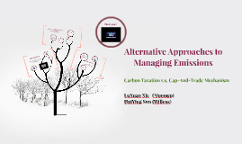Alternative Approaches to Managing Emissions