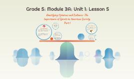 Grade 5: Module 3A: Unit 1: Lesson 5