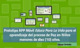 Prototipo APP Móvil Educa Para La Vida para el aprendizaje d