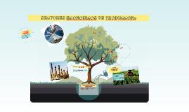 Copy of SECTORES ECONOMICOS DE PRODUCCONe