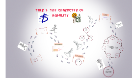 Copy of TALK 2: THE CHARACTER OF HUMILITY