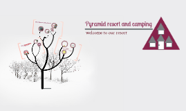 Pyramid resort and camping