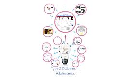 Copy of Type 2 diabetes in adolescents