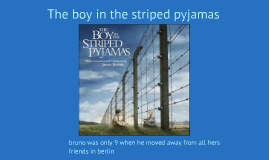 the boy in the striped pajmas