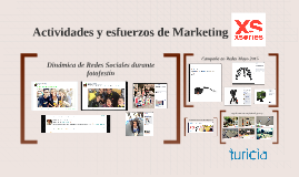 Actividades y Esfuerzos de Marketing Xs