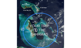 YOUR TRIP TO THE BAHAMAS