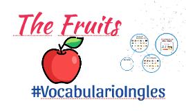 Las frutas: Ejercicios de vocabulario en ingles