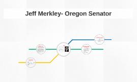 Jeff Merkley- Oregon Senator