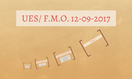 UES/ F.M.O. 12-09-2017