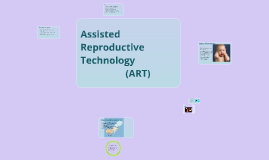 Assisted Reproduction Technology