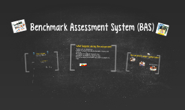 Benchmark Assessment System (BAS)