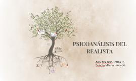 PSICOANÁLISIS DEL REALISTA