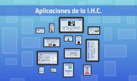 Copy of Aplicaciones de la I.H.C.