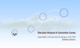 Sheraton Miramar & Convention Center.