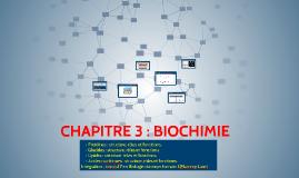 CHAPITRE 3 : BIOCHIMIE