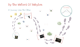 by the waters of babylon by sean heraty on prezi