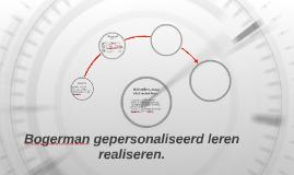 Bogerman leren gepersonaliseerd leren te realiseren.
