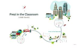 Prezi in the Classroom (SAMR Model)