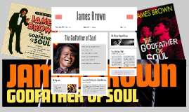 Copy of James Brown-The Godfather of Soul