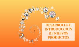 DESARROLLO E INTRODUCCION DE NUEVOS PRODUCTOS