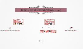 BLOC 8: EL MODERNISME (1892-1911)