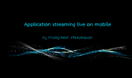 application streaming live on mobile