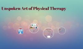 Unspoken Art of Physical Therapy