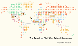 The American Civil War Part: IV