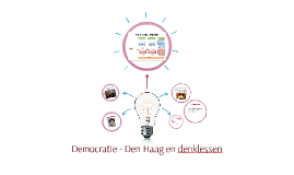 Copy of Democratie - Den Haag en denklessen