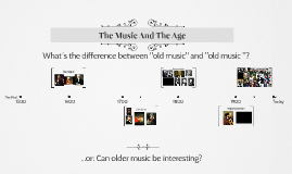 The Music And The Age