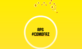 Copy of PP - #COMOFAZ A APS