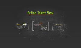 Action Talent Show