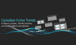 Canadian Crime Trends
