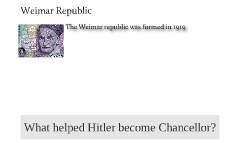 What things helped Hitler become Chancellor?