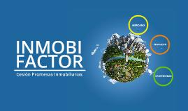 InmobiFactor + PRAE