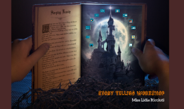 STORY TELLING: Fairy tales Reimagined