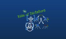 Copy of Rise of Dictators