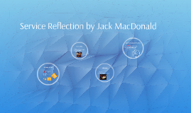 Service Reflection by Jack MacDonald