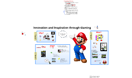 Innovation and Inspiration through Gaming!
