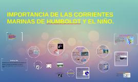 Copy of IMPORTANCIA DE LAS CORRIENTES MARINAS DE HUMBOLTD Y EL NIÑO
